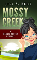 Mossy Creek A Maggie Mercer Mystery