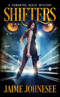 Shifters A Samantha Reece Mystery